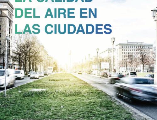 Reportaje: La Calidad del Aire en las Ciudades